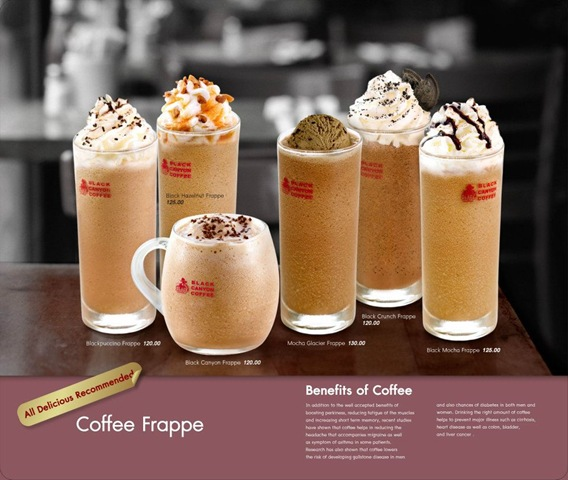... Coffee Frappe, specially the Black Canyon Frappe which only cost P120